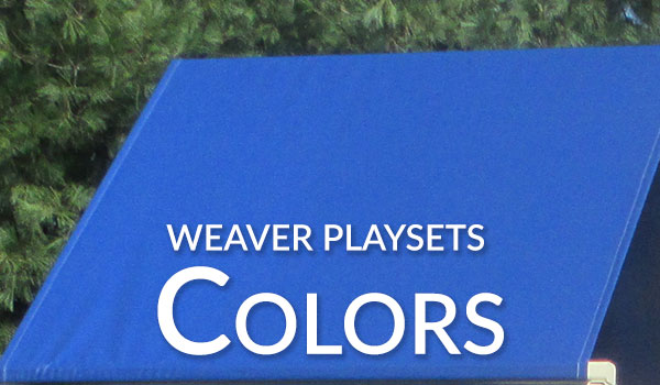 Weaver Playsets Colors